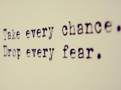 drop every fear