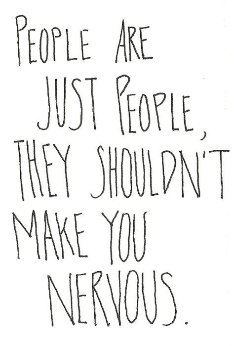 people nervous quote