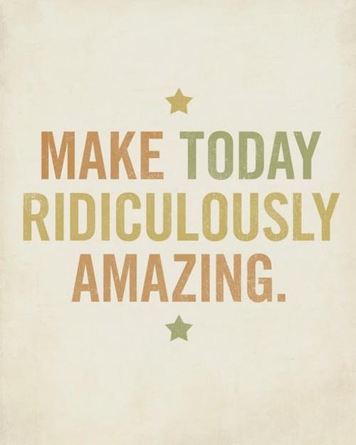 today amazing quote